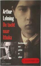 De tocht naar Ithaka - Arthur Lehning (ISBN 9789029065818)