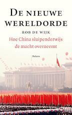 De nieuwe wereldorde - Rob de Wijk (ISBN 9789460039928)