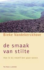 De smaak van stilte - Bieke Vandekerckhove (ISBN 9789059959798)