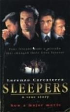 Sleepers - Lorenzo Carcaterra, Bob Snoijink (ISBN 9789024524303)