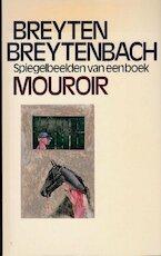 Mouroir - Breyten Breytenbach (ISBN 9789029018388)