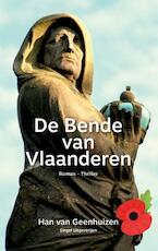 De Bende van Vlaanderen - Han Van Geenhuizen (ISBN 9789402188196)