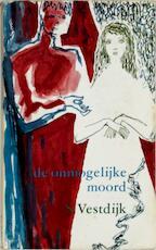 De onmogelijke moord - Simon Vestdijk (ISBN 9789023460657)