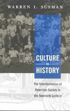 Culture as History - Warren Susman (ISBN 9781588340511)