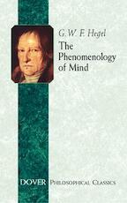 The Phenomenology of Mind - G. W. F. Hegel (ISBN 9780486432519)