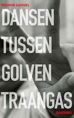 Dansen tussen golven traangas - Mounir Samuel (ISBN 9789045124018)