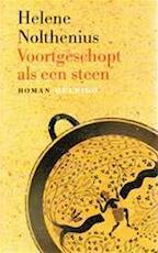 Voortgeschopt als een steen - Hélène Nolthenius (ISBN 9789021477336)