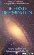 De eerste drie minuten - Steven Weinberg (ISBN 9789070157326)