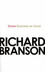 Screw Business as Usual - Richard Branson (ISBN 9780753539798)