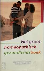 Het groot homeopathisch gezondheidsboek - Unknown (ISBN 8728300650559)