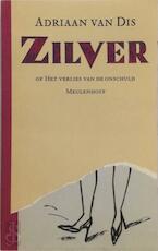 Zilver - Adriaan Van Dis