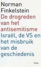De drogreden van het antisemitisme en het misbruik van de geschiedenis