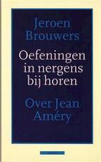 Oefeningen in nergens bij horen - Jeroen Brouwers (ISBN 9789025411237)