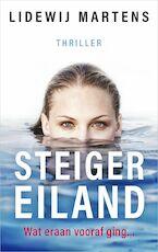 Steigereiland - Wat eraan vooraf ging… - Lidewij Martens (ISBN 9789402758658)
