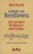 Ludwig van Beethoven, die Sonaten für Klavier und Violine
