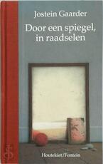 Door een spiegel, in raadselen - Jostein Gaarder (ISBN 9789026109577)
