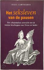 Het seksleven van de pausen - Nigel Cawthorne, Lucie van Rooijen, Kirsten van Ophem (ISBN 9789057640650)