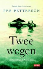 Twee wegen - Per Petterson (ISBN 9789044526431)