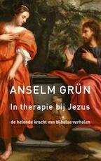In therapie bij Jezus - Anselm Grün (ISBN 9789025901868)