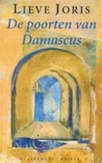 De poorten van Damascus - Lieve Joris (ISBN 9789029042543)