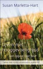 Leven met hooggevoeligheid - Susan Marletta-Hart (ISBN 9789025961770)