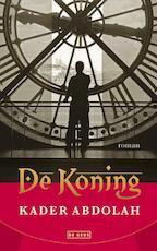 De koning - Kader Abdolah (ISBN 9789044515428)