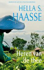 Heren van de thee - Hella Haasse, Hella Haasse (ISBN 9789021441795)