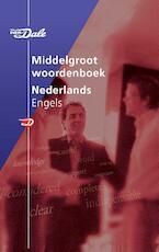 Van Dale Middelgroot Woordenboek Nederlands-Engels - Unknown (ISBN 9789066482814)