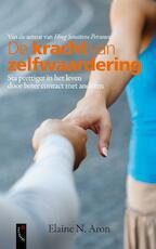 De kracht van zelfwaardering - Elaine N Aron (ISBN 9789063053567)