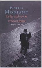 In het cafe van de verloren jeugd - Patrick Modiano (ISBN 9789021434209)