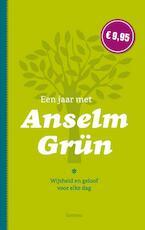 Een jaar met Anselm Grün - Anselm Grün (ISBN 9789020984392)