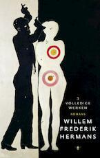 Volledige werken 3 - Willem Frederik Hermans
