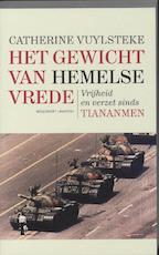 Het gewicht van Hemelse Vrede - Catherine Vuylsteke (ISBN 9789085421795)