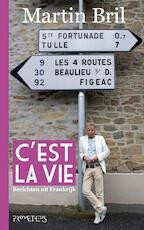 C'est la vie - Martin Bril (ISBN 9789044614404)