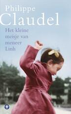 Het kleine meisje van meneer Linh - Philippe Claudel (ISBN 9789023428589)