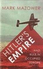 Hitler's Empire - Mark Mazower (ISBN 9780713996814)