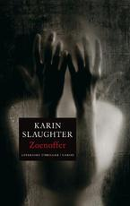 Zoenoffer - Karin Slaughter (ISBN 9789023428084)