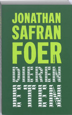 Dieren eten - Jonathan Safran Foer (ISBN 9789022324318)