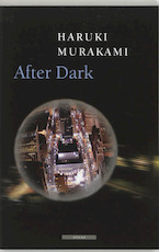 After Dark - H. Murakami (ISBN 9789045013251)