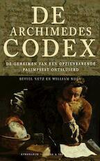 De Archimedescodex - William Noel, Amp, Reviel Netz (ISBN 9789025363222)