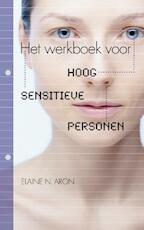 Het werkboek voor Hoog Sensitieve Personen