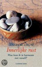 Innerlijke rust - Anselm Grün, Maarten van der Marel