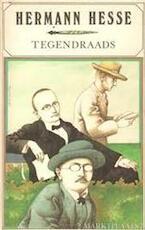 Tegendraads - Hermann Hesse (ISBN 9789029519045)