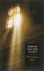 Het laatste offer - Simone van der Vlugt (ISBN 9789041409683)