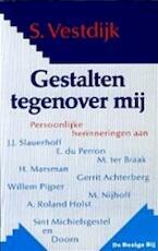 Gestalten tegenover mij - Simon Vestdijk (ISBN 9789023432241)