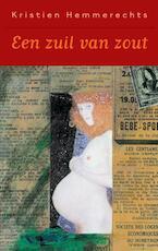 Een zuil van zout / Luxe editie - Kristien Hemmerechts (ISBN 9789052407593)