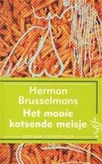 Het mooie kotsende meisje - Herman Brusselmans (ISBN 9789035115835)