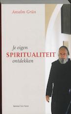 Je eigen spiritualiteit ontdekken - Anselm Grun (ISBN 9789059950085)