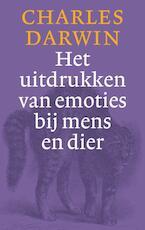Het uitdrukken van emoties bij mens en dier - Charles Darwin (ISBN 9789057122750)