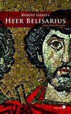 Heer Belisarius - Robert Graves (ISBN 9789067282451)